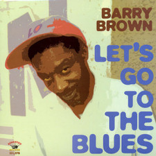 """Barry Brown - Let's Go to the Blues - 12"""" Vinyl"""