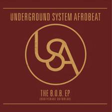 "Underground System Afrobeat - The B.O.B. EP - 12"" Vinyl"