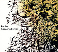 Krater - Harmonic Tremor - CD