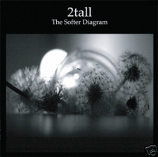 "2tall - The Softer Diagram - 12"" Vinyl"