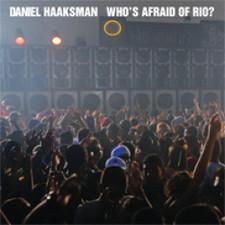 "Daniel Haaksman - Who's Afraid of Rio? - 12"" Vinyl"