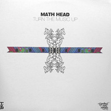 "Mathhead - Turn the Music Up - 12"" Vinyl"