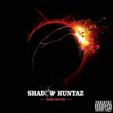 Shadow Huntaz - Dark Matter - 2x LP Vinyl