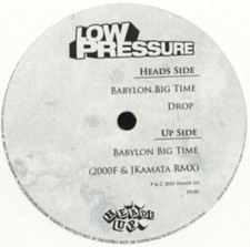"Low Pressure - Babylon Big Time - 12"" Vinyl"