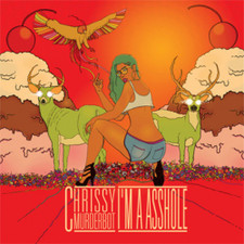 "Chrissy Murderbot - I'm a A*shole - 12"" Vinyl"
