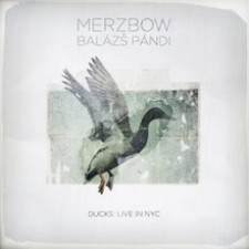 Merzbow & Balazs Pandi - Ducks: Live In NYC - LP Vinyl