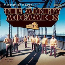 Mighty Mocambos - Future Is Here - LP Vinyl