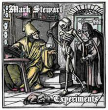 """Mark Stewart - Experiments - 12"""" Vinyl"""