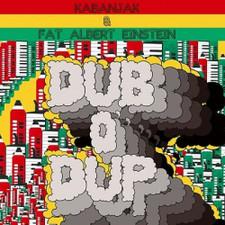 "Kabanjak & Fat Albert Einstein - Dub O'Dup - 12"" Vinyl"