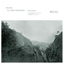 "Chris Watson - El Tren Fantasma - The Signal Man's Mix - 12"" Vinyl"