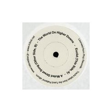 """The World On Higher Downs - Euclid b/w A Muted Street Song - 7"""" Vinyl"""