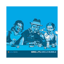 "Ming & FS - Uncle Bubble - 12"" Vinyl"