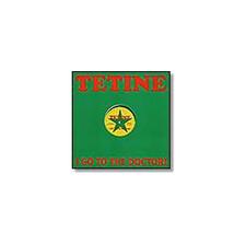 "Tetine - I Go To The Doctor - 12"" Vinyl"