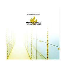 "Andy Caldwell - The Waiting Game - 12"" Vinyl"