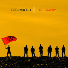 Ozomotli - Fire Away - LP Vinyl