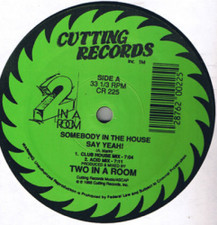 "2 In A Room - Somebody In House Say Yeah! - 12"" Vinyl"