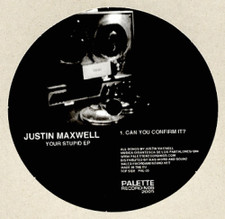 "Justin Maxwell - Your Stupid EP - 12"" Vinyl"