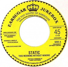 """Static - This Morning Without - 7"""" Vinyl"""