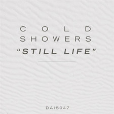 "Cold Showers - Still Life - 7"" Vinyl"
