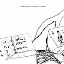 """Tom Richards - Broken Patchbay - 12"""" Vinyl"""