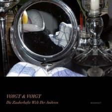 Voigt & Voigt - Die Zauberhafte Welt Der Anderen - 2x LP Vinyl+CD
