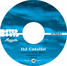 "DJ Catalist - Girl I'm Goin' Back - 7"" Vinyl"