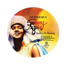 """Nickodemus - ft. SAMMY AYALA Baila A Tu Manera - 7"""" Vinyl"""