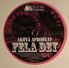 """Akoya Afrobeat - Fela Day/Wahala - 12"""" Vinyl"""