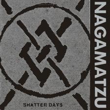 Nagamatzu - Shatter Days - LP Vinyl