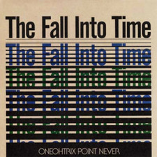 Oneohtrix Point Never - The Fall Into Time - LP Vinyl