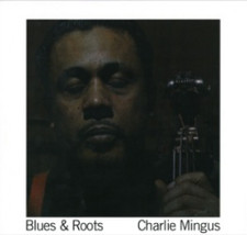 Charles Mingus - Blues & Roots - LP Vinyl