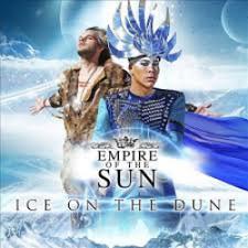 Empire of the Sun - Ice on the Dune - LP Vinyl