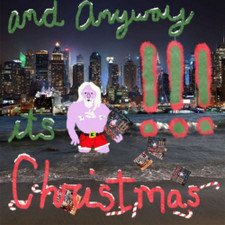 """!!! - And Anyway It's Christmas - 7"""" Vinyl"""