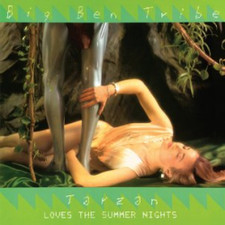 """Big Ben Tribe - Tarzan Loves The Summer Nights - 12"""" Vinyl"""