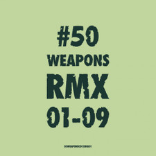 Various Artists - 50 Weapons RMX 01-09 - 2x LP Vinyl