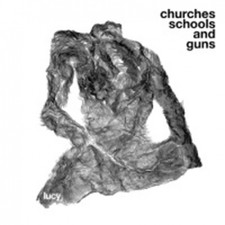 Lucy - Churches Schools and Guns - 3x LP Vinyl