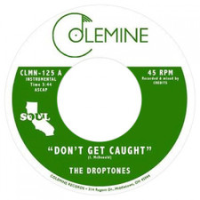 "The Droptones - Don't Get Caught - 7"" Vinyl"