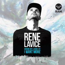 "Rene LaVice - Where My Ladies At / I Want More - 12"" Vinyl"