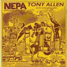 """Tony Allen & Afrobeat 2000 - N.E.P.A. (Never Expect Power Always)  - 12"""" Vinyl"""