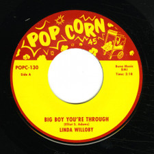 "Linda Willoby / Bobby Brookes - Big Boy You're Through - 7"" Vinyl"