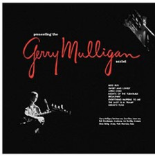 The Gerry Mulligan Sextet - Presenting.. - LP Vinyl