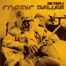 """Jimi Tenor - Cosmic Relief - 12"""" Vinyl"""