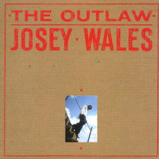 Josey Wales - The Outlaw - LP Vinyl