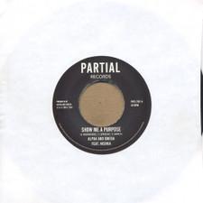 "Alpha & Omega - Show Me a Purpose - 7"" Vinyl"