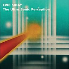 Eric Siday - The Ultra Sonic Perception - LP Vinyl
