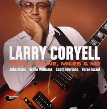 Larry Coryell - Monk, Trane, Miles  & Me - LP Vinyl