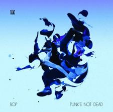 Bop - Punk's Not Dead - LP Vinyl+CD