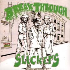 Slickers - Break Through - LP Vinyl