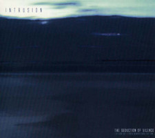 Intrusion - The Seduction of Silence (Remastered) - 2x CD