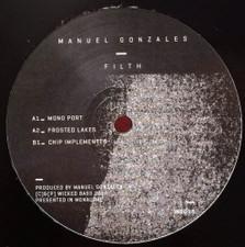 """Manuel Gonzales - Filth - 12"""" Vinyl"""